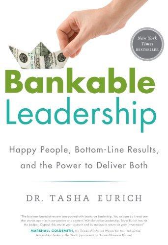 Bankable Leadership by Dr. Tasha Eurich